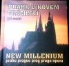 Praha v novém tisíciletí
