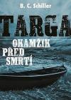 Targa: Okamžik před smrtí