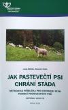 Jak pastevečtí psi chrání stáda