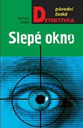 Slepé okno - kniha, která vás dostane až na bod mrazu