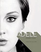 Adele - Příběh písní