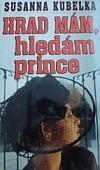 Hrad mám, hledám prince