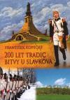 200 let tradic bitvy u Slavkova