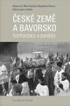 České země a Bavorsko: Konfrontace a paralely
