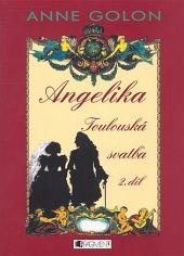 Angelika - Toulouská svatba (2.díl)