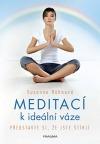 Meditací k ideální váze - Představte si, že jste štíhlí