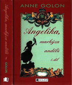 Angelika, markýza andělů. 1. díl obálka knihy