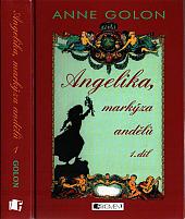 Angelika, markýza andělů. 1. díl
