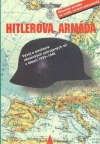 Hitlerova armáda - vývoj a struktura německých ozbrojených sil v letech 1933-1945