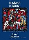 Radost z Bible: Cesty k hlubšímu porozumění sv. Písmu