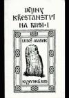 Dějiny křesťanství na Rusi I - Kyjevská Rus