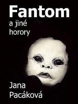 Fantom a jiné horory obálka knihy