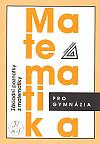 Matematika pro gymnázia - Základní poznatky z matematiky