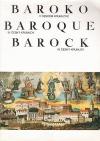 Baroko v Českém Krumlově / Baroque, Barock in Český Krumlov