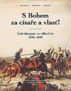 S Bohem za císaře a vlasť!: Čeští důstojníci ve válkách let 1848–1849 obálka knihy