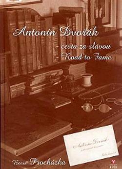 Antonín Dvořák – Cesta za slávou obálka knihy