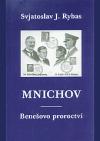Mnichov – Benešovo proroctví