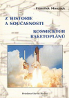 Z historie a současnosti kosmických raketoplánů