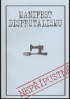 Manifest disfrutalismu - Nepřípustné