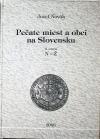 Pečate miest a obcí na Slovensku : II. zväzok N-Ž