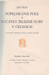 Popelnicová pole a počátky železné doby v Čechách