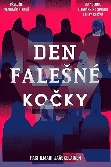Den falešné kočky - Pasi Ilmari Jääskeläinen | Databáze knih