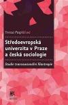 Středoevropská univerzita v Praze a česká sociologie: Studie transnacionální filantropie