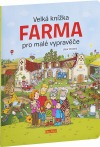 Farma - velká knížka pro malé vypravěče