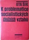 K problematice socialistických zbožních vztahů