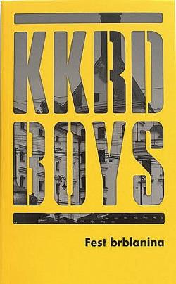 KKRD Boys - Fest brblanina