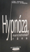 Hypnóza, narcistická rána