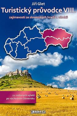 Turistický průvodce VIII. zajímavosti ze slovenských hradů a zámků obálka knihy