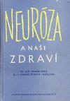Neuróza a naše zdraví