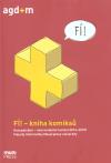 FÍ! – kniha komiksů. Konceptuální + intermediální tvorba (2013–2015) Fakulty informatiky Masarykovy univerzity