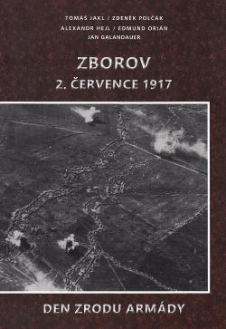 Zborov 2. července 1917 - Den zrodu armády obálka knihy