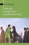 Manuál moderního nonkonformisty