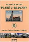Městský obvod Plzeň 2 - Slovany