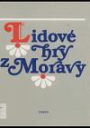 Lidové hry z Moravy