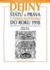 Dejiny štátu a práva v Česko-Slovensku do roku 1918