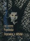 Psychická deprivace v dětství