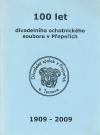 100 let divadelního ochotnického spolku v Přepeřích: 1909-2009