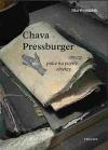 Chava Pressburger: Obrazy – práce na papíře – objekty