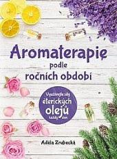 Aromaterapie podle ročních období obálka knihy