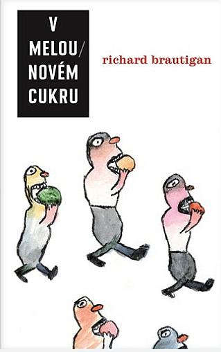 Kniha V melounovém cukru (Richard Brautigan)