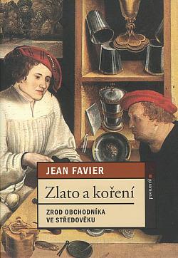Zlato a koření: Zrod obchodníka ve středověku obálka knihy
