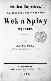 Sw. Jana Chrysostoma, Arcibiskupa Carhradského Wěk a spisy wybrané obálka knihy