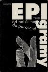 Epigramy: od pol ôsmej do pol ôsmej