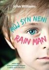 Můj syn není Rain Man