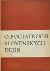 O počiatkoch slovenských dejín