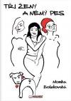 Tři ženy a němý pes